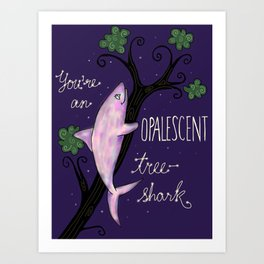 Leslie Knope Compliments: Opalescent Tree Shark  Art Print