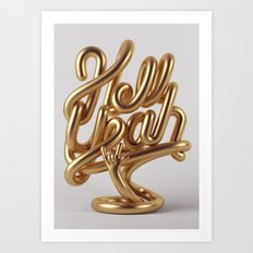 Hell Yeah GOLD Art Print