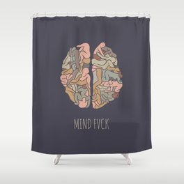 Mind Fvck Shower Curtain
