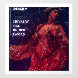 Chivalry Fell On Her Sword Art Print
