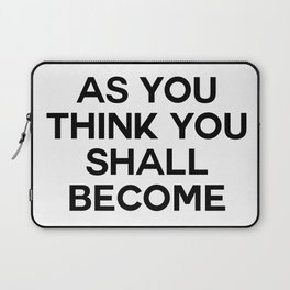 as you think Laptop Sleeve