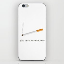 This Is Not A Pipe iPhone Skin