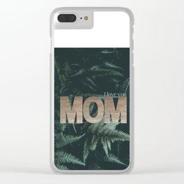 I Love you Mom #foliage #gold Clear iPhone Case