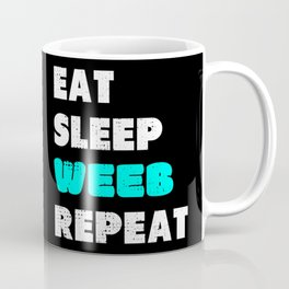 Weeb Weeaboo Trash Gift I Eat Sleep Anime Repeat Coffee Mug