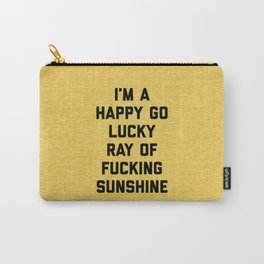 Ray Of Fucking Sunshine Funny Quote Carry-All Pouch