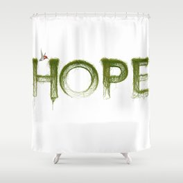 Just Hope Shower Curtain