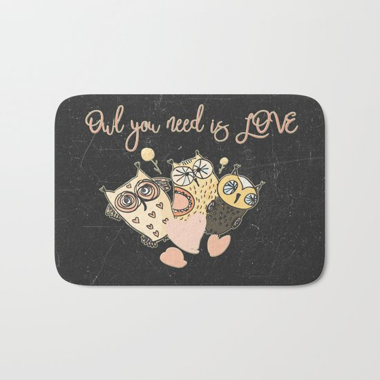 Owl you need is LOVE- Humor Animal Illustration & Typography on #Society6 Bath Mat