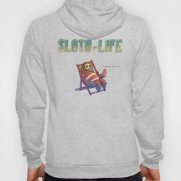 SLOTH LIFE fig. 6. Hoody