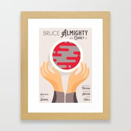 Bruce Almighty, alternative movie poster, Jim Carrey film, Morgan Freeman, Jennifer Aniston, Carell Framed Art Print