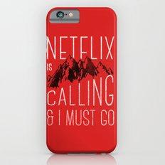 Netflix is calling iPhone 6s Slim Case