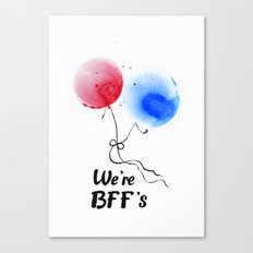 We're BFF's Canvas Print