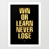 Win or Learn never Lose Art Print
