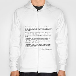 For what it's worth - F Scott Fitzgerald quote Hoody