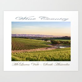 Wine County - McLaren Vale, South Australia Art Print