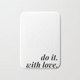 do it. with love. Bath Mat