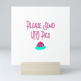 Please Send UFO Pics Fun Alien Space Quote Mini Art Print