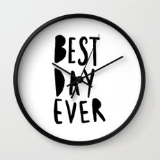 Best Day Ever - Hand lettered typography Wall Clock