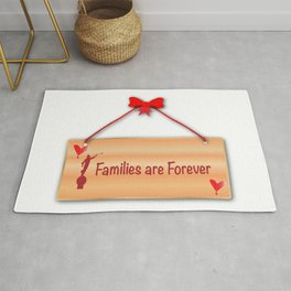 Families Are Forever Sign Rug