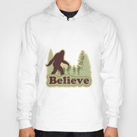 bigfoot Hoodies featuring Bigfoot Believe by Heather Green