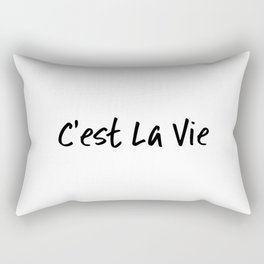 C'est La Vie Rectangular Pillow