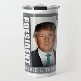 President Donald J. Trump Travel Mug