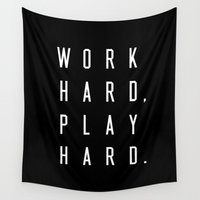 work hard Wall Tapestries featuring Work Hard Play Hard Black by Caitlin Workman