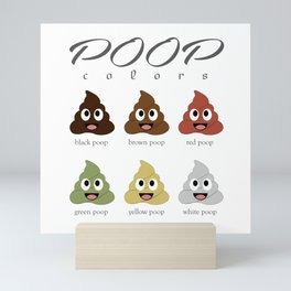 Poop colors- types of different types of faecal matter Mini Art Print