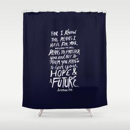 Jeremiah 29: 11 x Navy Shower Curtain
