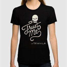 Trust Me - Tequila - Lettering T-shirt