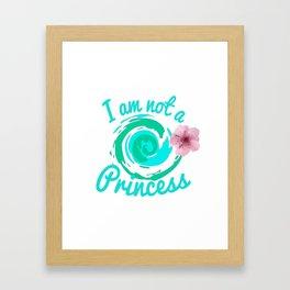 i am not a princess - moana Framed Art Print