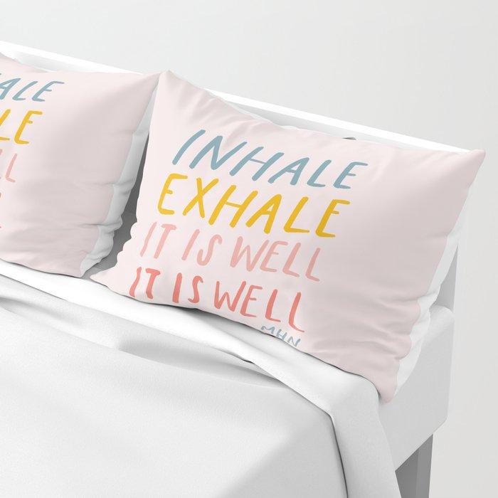 It Is Well Pillow Sham