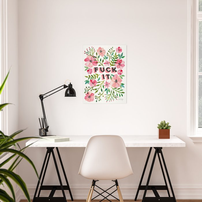 Fuck It – Pink & Green Floral Palette Poster