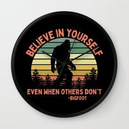 Bigfoot Funny Believe In Yourself Motivational Sasquatch Vintage Sunset Wall Clock
