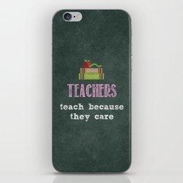They care | Female teachers iPhone Skin