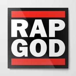 RAP GOD Metal Print