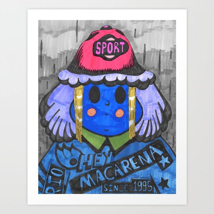 Hey Macarena Art Print