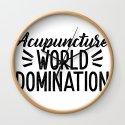 Acupuncture World Domination by acupuncturetshirt