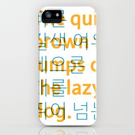 The quick brown fox jumps over the lazy dog. - Korean alphabet iPhone Case