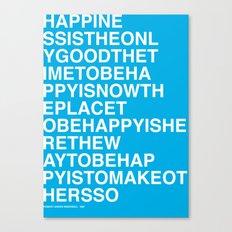 Robert Ingersoll - Happiness Canvas Print