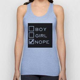 Boy? Girl? Nope! Unisex Tank Top