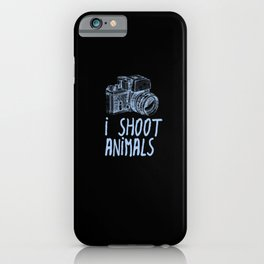 i Shoot Animals iPhone Case