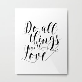 PRINTABLE ART, Do all things with love print, Motivational printable poster,Wall art Metal Print
