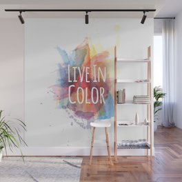 Live In Color Wall Mural