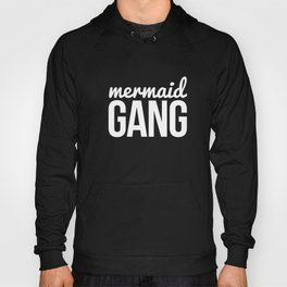 Mermaid gang Hoody