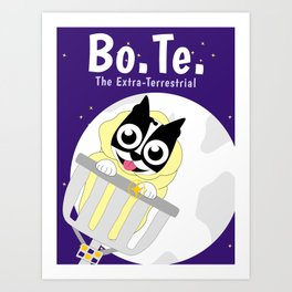 BoTe (Boston Terrier) the Extra-Terrestrial Art Print