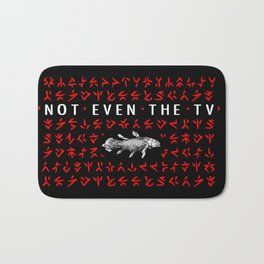 Not Even The TV Bath Mat