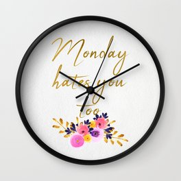 Monday hates you too - Flower Collection Wall Clock