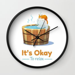 It's Okay to Relax Wall Clock
