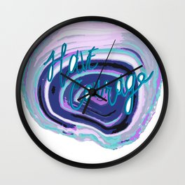 have courage Wall Clock