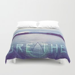 Breathe in the Beauty of Nature Duvet Cover